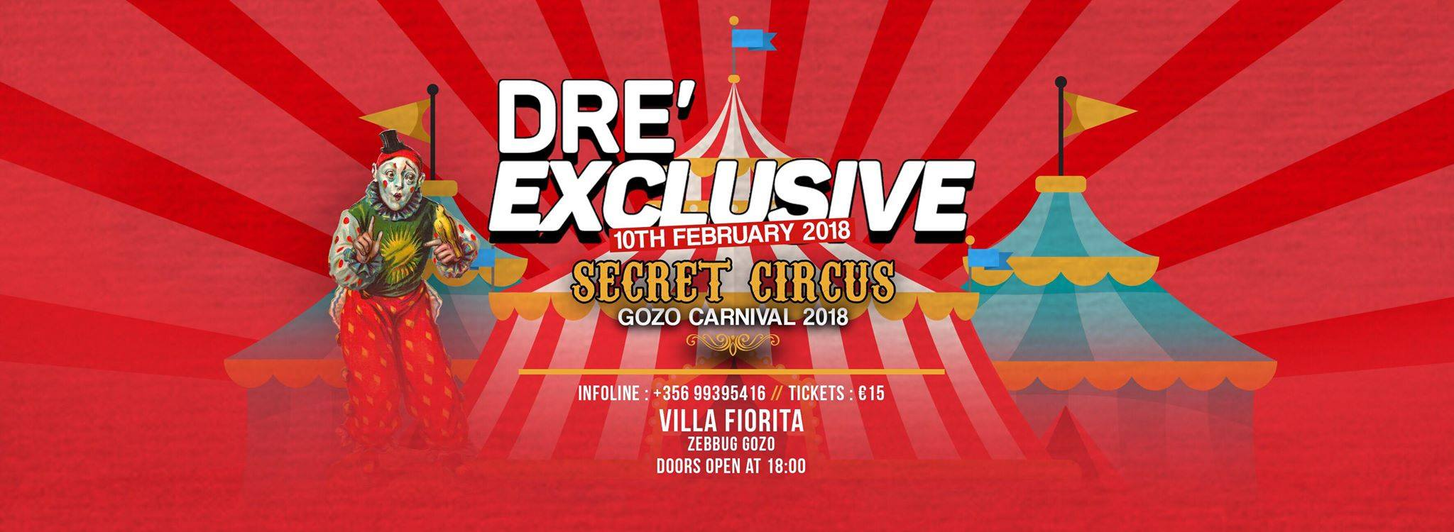 DRE' Exclusive:: Secret Circus Gozo Carnival