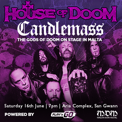 House of Doom pres candlemass malta