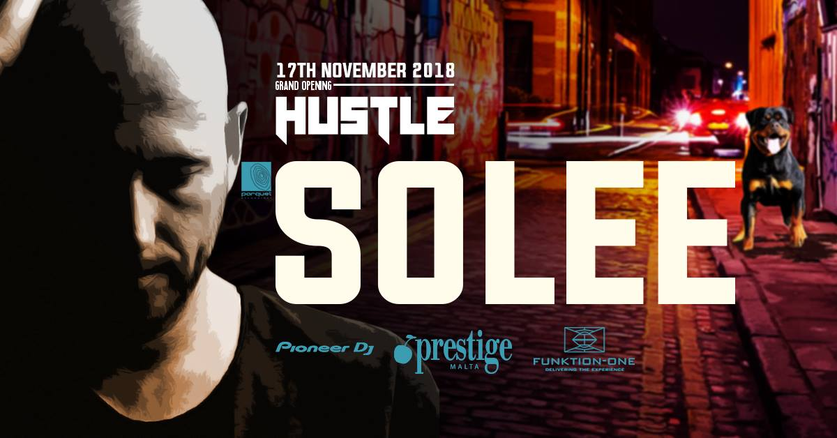 Hustle Grand Opening Feat SOLEE