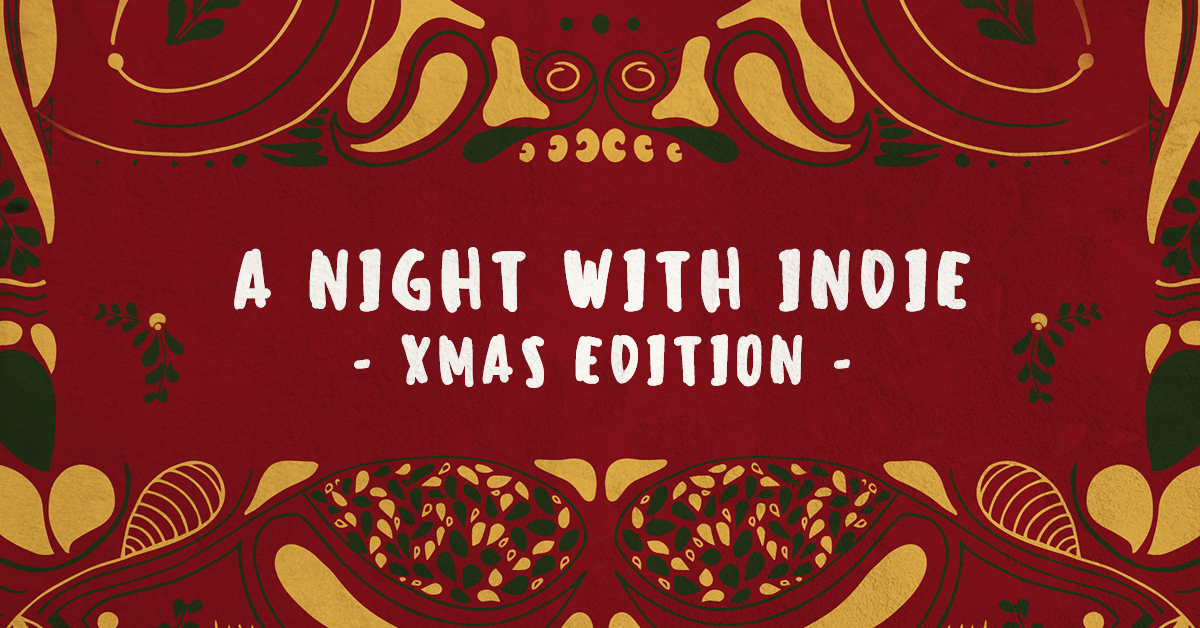 TS pres. 'A night with Indie' Xmas Edition