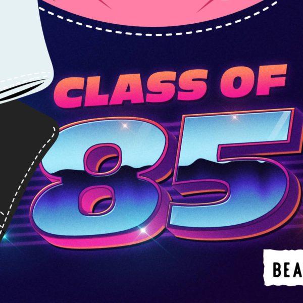 class of 85