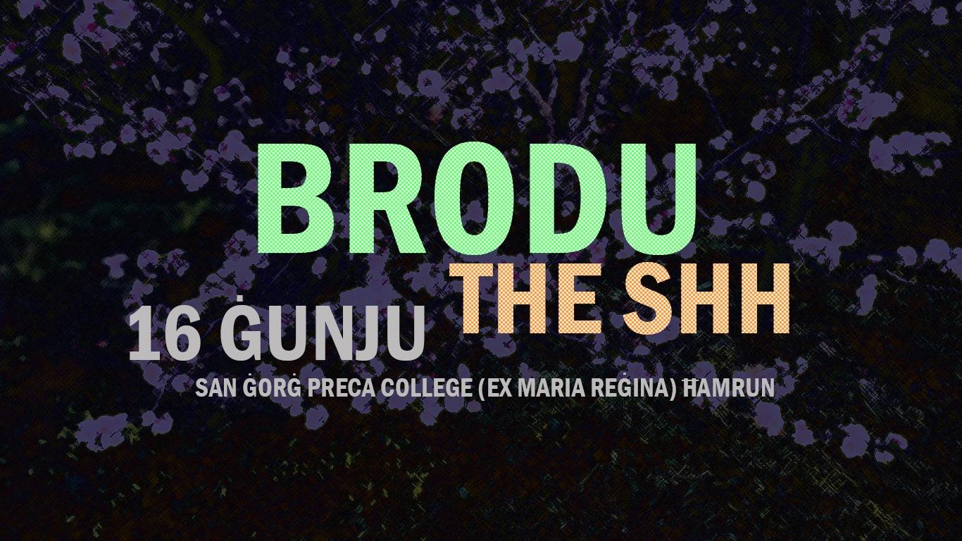 brodu + the shh