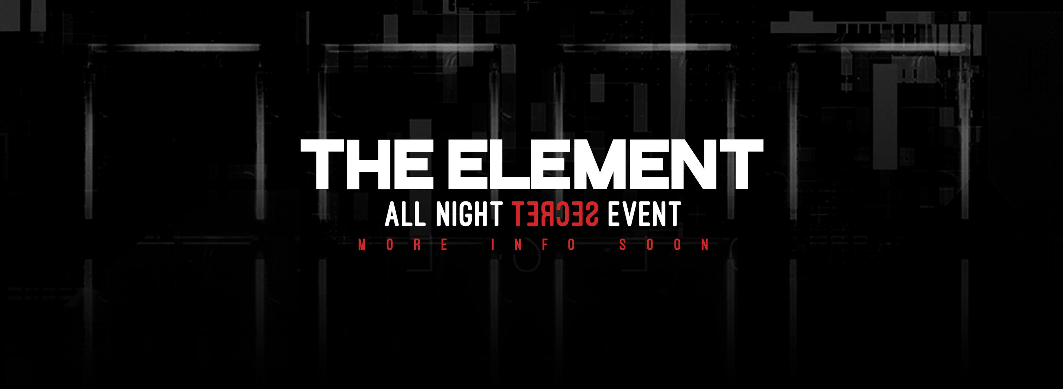 the element all night long